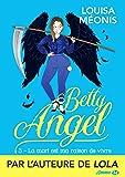 La Mort est ma raison de vivre: Betty Angel, T3