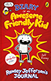 Diary of an Awesome Friendly Kid: Rowley Jefferson's Journal (Diary of a Wimpy Kid)