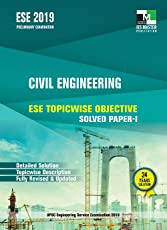 ESE 2019 : Civil Engineering ESE Topicwise Objective Solved Paper - 1