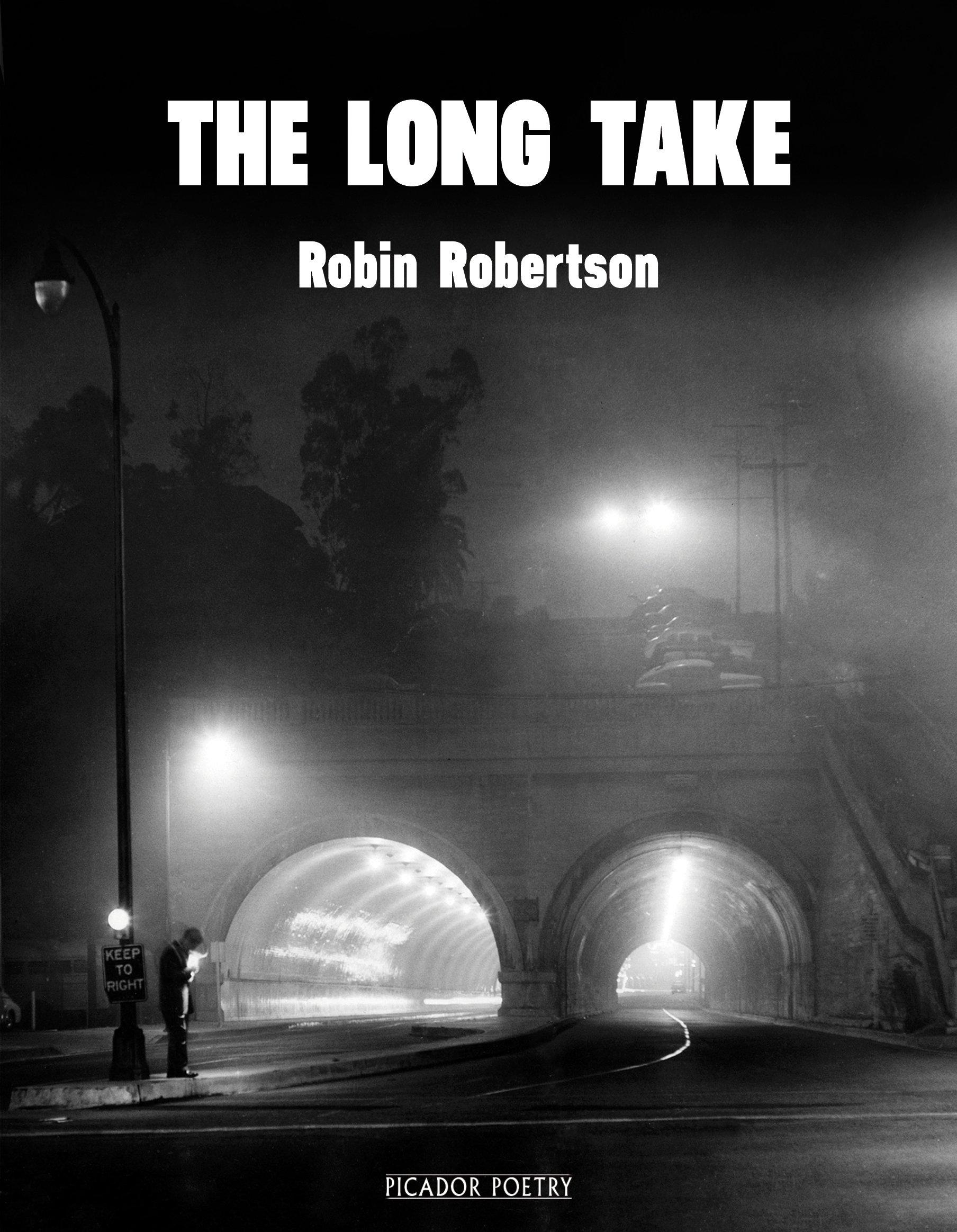 Robin Robertson : The Long Take