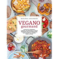 Vegano gourmand  Ediz  illustrata