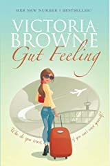 Gut Feeling: British chick lit; light hearted fiction Kindle Edition