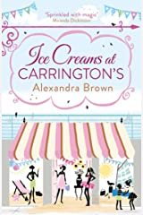 Ice Creams at Carrington's (Carrington's Book 3) Kindle Edition