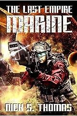 Marine: The Last Empire Kindle Edition