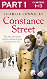 Constance Street: Part 1 of 3: The true story of one family and one street in London's East End (English Edition)