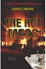 The Hot Mess (Peri Minneopa Mysteries Book 3) Kindle Edition