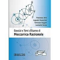 Esercizi e temi d'esame di meccanica razionale. Con espansione online