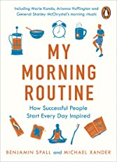 My Morning Routine: How Successful People Start Every Day Inspired (English Edition)