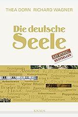Die deutsche Seele Kindle Ausgabe