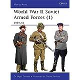 World War II Soviet Armed Forces (1): 1939-41 (Men-at-Arms)
