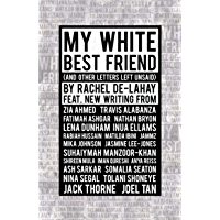 My White Best Friend: (And Other Letters Left Unsaid) (Oberon Books)