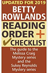 Betty Rowlands Reading Order and Checklist: The guide to the Melissa Craig Mystery series and the Sukey Reynolds Mystery series Kindle Edition