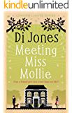 Meeting Miss Mollie: An uplifting and heartwarming novel about love, acceptance and moving on (London Lights Book 1)