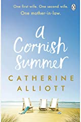 A Cornish Summer: The perfect feel-good summer read about family, love and secrets Kindle Edition