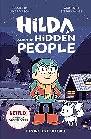 Hilda and the Hidden People: Netflix Original Series Book 1