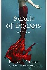Beach of Dreams (Fran Friel's Dark Tales Book 1) Kindle Edition