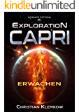 Exploration Capri: Teil 5 Erwachen (Science Fiction Odyssee)