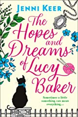 The Hopes and Dreams of Lucy Baker: The most heart-warming book you'll read this year Kindle Edition