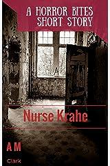 Nurse Krahe (Horror Bites Book 1) Kindle Edition