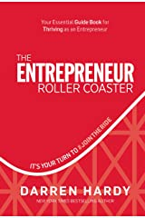 The Entrepreneur Roller Coaster: It's Your Turn to #jointheride Relié