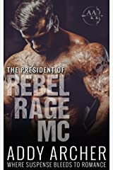 The President (of Rebel Rage MC Book 1) Kindle Edition