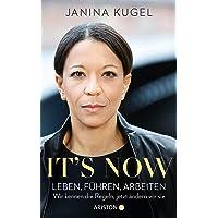 It's now: Leben, führen, arbeiten – Wir kennen die Regeln, jetzt ändern wir sie