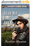 A Good Man Comes Around (Sweethearts of Jubilee Springs Book 8) (English Edition)