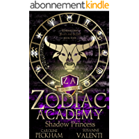 Zodiac Academy 4: Shadow Princess: An Academy Bully Romance (English Edition)