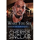 What You See (Sons of the Survivalist Book 3) (English Edition)