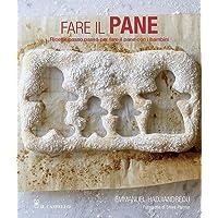 Fare il pane  Ricette passo passo per fare il pane con i bambini  Ediz  illustrata