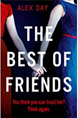 The Best of Friends: The gripping new 2021 domestic psychological thriller Kindle Edition