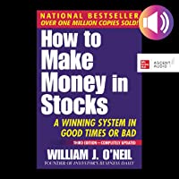 How to Make Money in Stocks, Third Edition: A Winning System in Good Times or Bad
