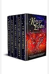 Kindled Legends: A Burning Embers Anthology Kindle Edition