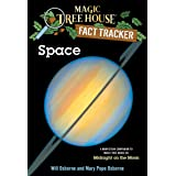 Magic Tree House Fact Tracker #6: Space: A Nonfiction Companion to Magic Tree House #8: Midnight on the Moon (A Stepping Ston