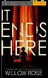 IT ENDS HERE (Rebekka Franck Book 10) (English Edition)