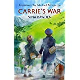 Carrie's War: Introduced by Michael Morpurgo - 'A touching, utterly convincing book' Jacqueline Wilson (Virago Modern Classic