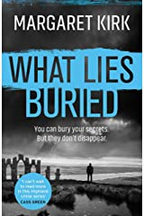 What Lies Buried (Lukas Mahler 2) Kindle Edition