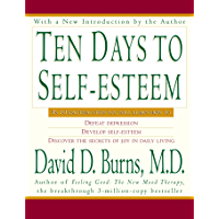 Ten Days to Self-Esteem (English Edition)