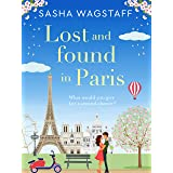 Lost and Found in Paris: A feel-good and unputdownable romance