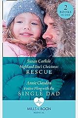 Highland Doc's Christmas Rescue / Festive Fling With The Single Dad: Highland Doc's Christmas Rescue (Pups that Make Miracles) / Festive Fling with the Single Dad (Pups that Make Miracles) (Medical) Paperback