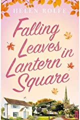 Falling Leaves in Lantern Square: Part Two of the Lantern Square series Kindle Edition