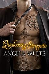 Qualcosa di stregato (Italian Edition) Versión Kindle