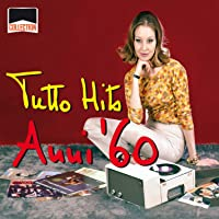Collection: Tutto Hits Anni '60