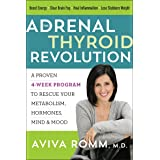 The Adrenal Thyroid Revolution: A Proven 4-Week Program to Rescue Your Metabolism, Hormones, Mind & Mood (English Edition)