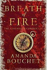 Breath of Fire (The Kingmaker Trilogy) Paperback