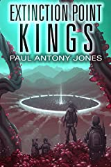 Extinction Point: Kings (Extinction Point Series Book 5) Kindle Edition