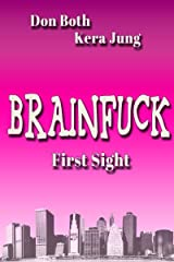 Brainfuck: First Sight Kindle Ausgabe