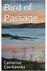 Bird of Passage Kindle Edition