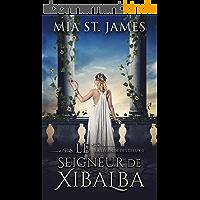Le Seigneur de Xibalba (La légende des Dieux t. 2)