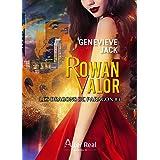 Rowan Valor: Les dragons de Paragon, T3